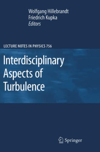 9783642097737: Interdisciplinary Aspects of Turbulence (Lecture Notes in Physics)