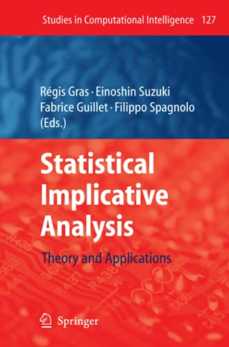 Statistical Implicative Analysis Theory and Applications Studies in Computational Intelligence