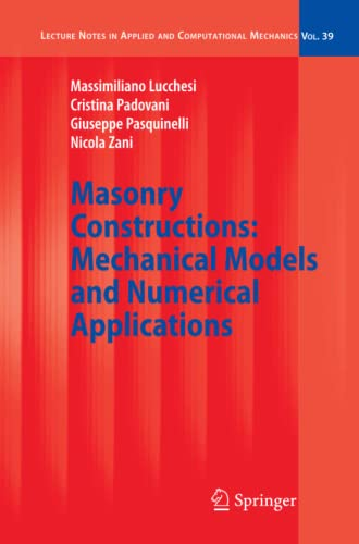 Masonry Constructions: Mechanical Models and Numerical Applications: Massimiliano Lucchesi