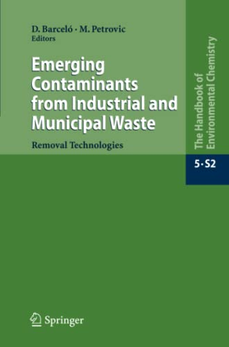 9783642098086: Emerging Contaminants from Industrial and Municipal Waste: Removal technologies (The Handbook of Environmental Chemistry)