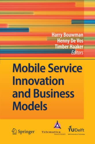 9783642098123: Mobile Service Innovation and Business Models