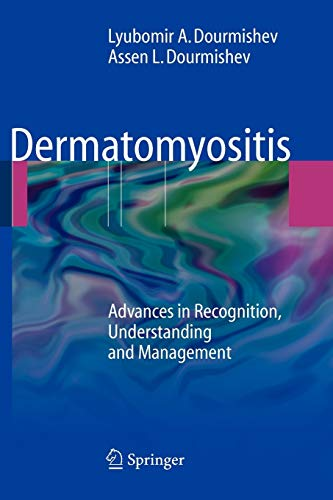 9783642098185: Dermatomyositis: Advances in Recognition, Understanding and Management