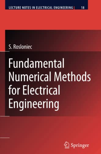9783642098444: Fundamental Numerical Methods for Electrical Engineering (Lecture Notes in Electrical Engineering)