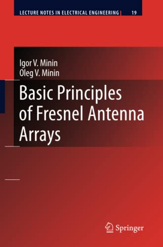 9783642098505: Basic Principles of Fresnel Antenna Arrays (Lecture Notes in Electrical Engineering)
