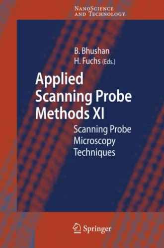9783642098697: Applied Scanning Probe Methods XI: Scanning Probe Microscopy Techniques (NanoScience and Technology)