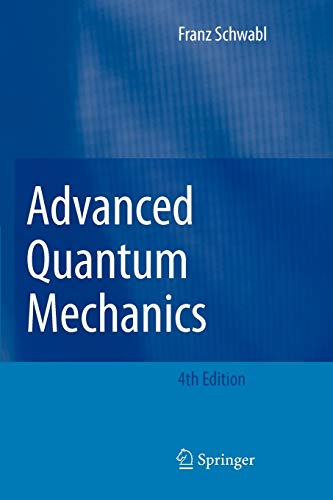 9783642098741: Advanced Quantum Mechanics