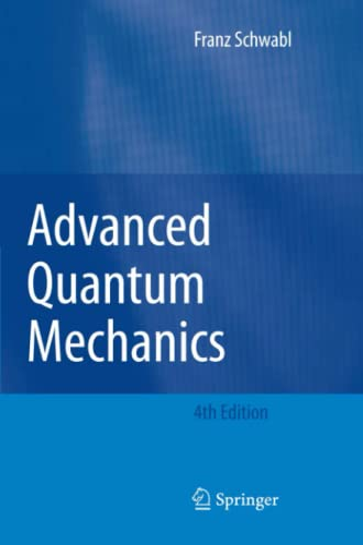 9783642098741: Advanced Quantum Mechanics