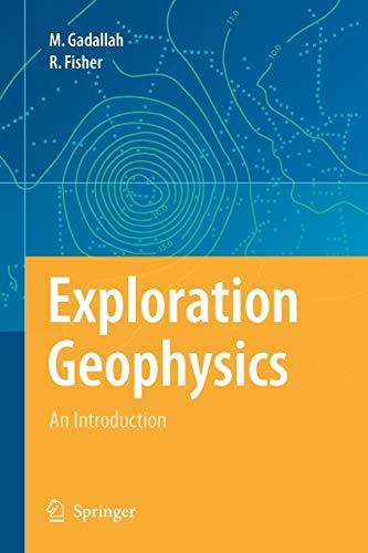 Exploration Geophysics: Mamdouh R. Gadallah,