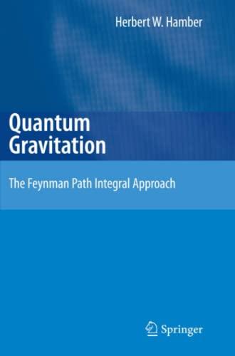 9783642099007: Quantum Gravitation: The Feynman Path Integral Approach