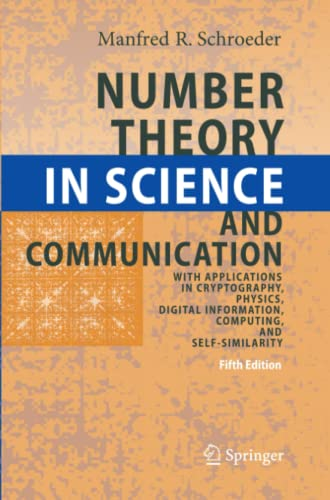 9783642099014: Number Theory in Science and Communication: With Applications in Cryptography, Physics, Digital Information, Computing, and Self-Similarity