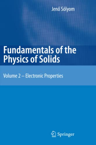 9783642099021: Fundamentals of the Physics of Solids: Volume II: Electronic Properties