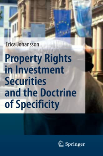 9783642099434: Property Rights in Investment Securities and the Doctrine of Specificity
