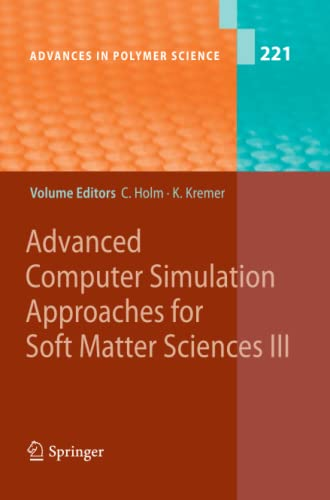 9783642099618: Advanced Computer Simulation Approaches for Soft Matter Sciences III (Advances in Polymer Science)