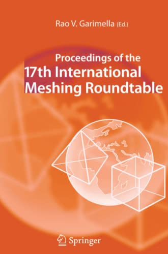 9783642099700: Proceedings of the 17th International Meshing Roundtable