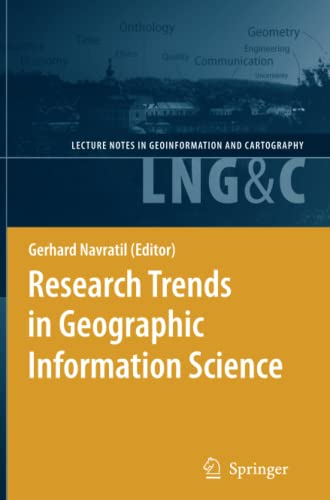 9783642099977: Research Trends in Geographic Information Science (Lecture Notes in Geoinformation and Cartography)