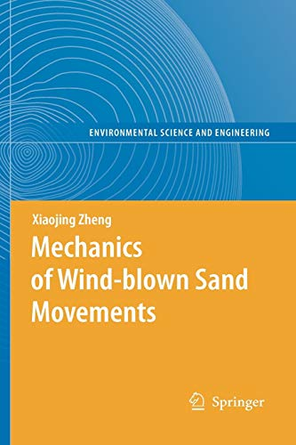 9783642099991: Mechanics of Wind-blown Sand Movements (Environmental Science and Engineering)