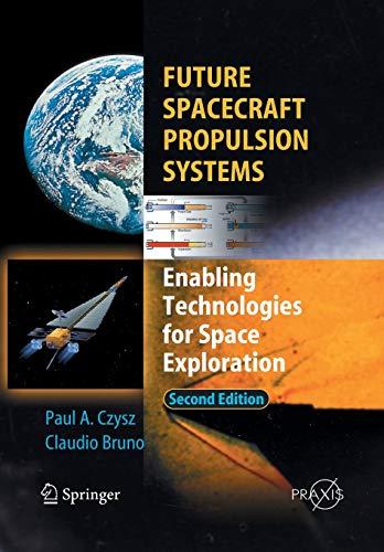 Future Spacecraft Propulsion Systems: Claudio Bruno