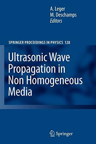 9783642100345: Ultrasonic Wave Propagation in Non Homogeneous Media (Springer Proceedings in Physics)