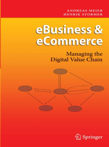 9783642100390: eBusiness & eCommerce: Managing the Digital Value Chain