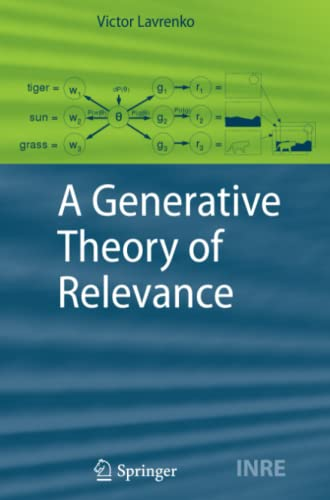 9783642100420: A Generative Theory of Relevance (The Information Retrieval Series)