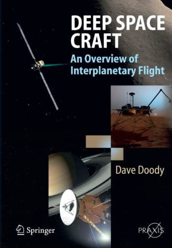 Deep Space Craft: An Overview of Interplanetary Flight: Dave Doody