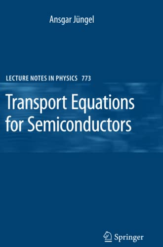 9783642100475: Transport Equations for Semiconductors (Lecture Notes in Physics)