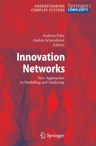 9783642100772: Innovation Networks: New Approaches in Modelling and Analyzing (Understanding Complex Systems)
