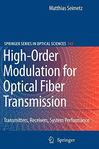 9783642100970: High-Order Modulation for Optical Fiber Transmission (Springer Series in Optical Sciences)