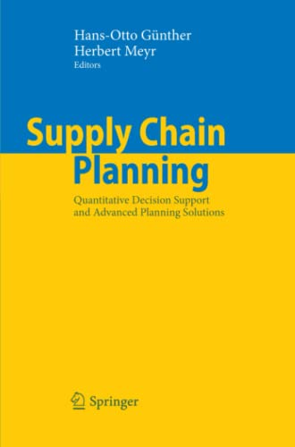 9783642100987: Supply Chain Planning: Quantitative Decision Support and Advanced Planning Solutions