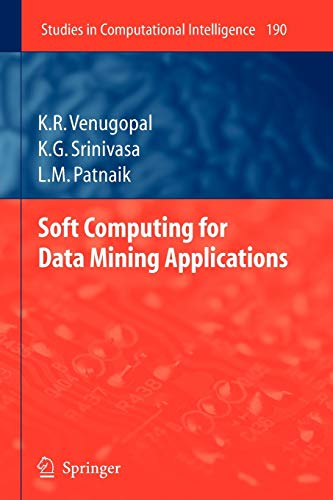 9783642101250: Soft Computing for Data Mining Applications (Studies in Computational Intelligence)