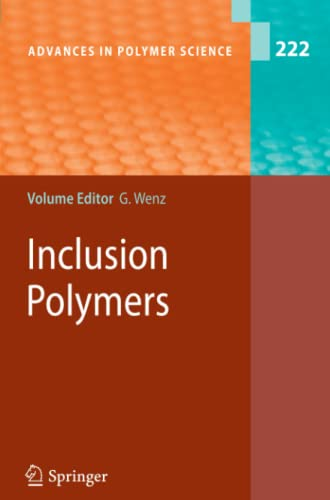 Inclusion Polymers: GERHARD WENZ