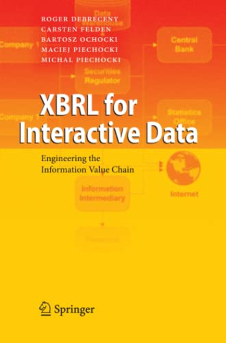 9783642101809: XBRL for Interactive Data: Engineering the Information Value Chain