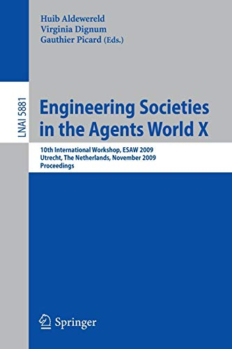 Engineering Societies in the Agents World X: