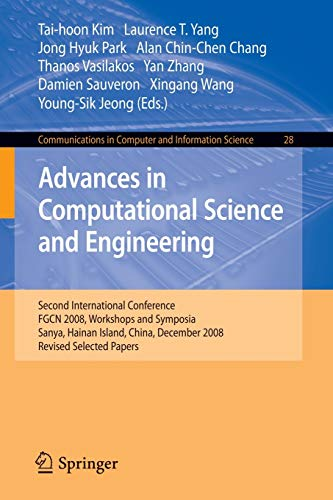 9783642102370: Advances in Computational Science and Engineering: Second International Conference, FGCN 2008, Workshops and Symposia, Sanya, Hainan Island, China, ... in Computer and Information Science)