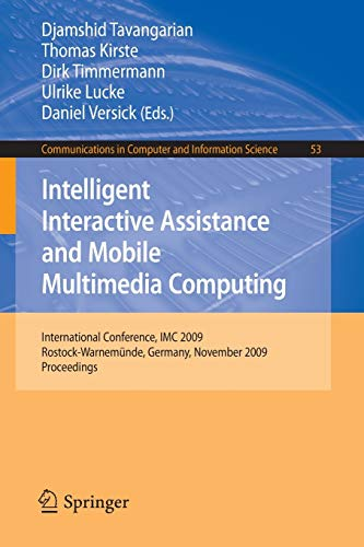 Intelligent Interactive Assistance and Mobile Multimedia Computing: International Conference, IMC ...
