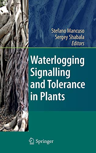 9783642103049: Waterlogging Signalling and Tolerance in Plants