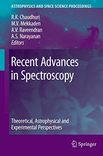 9783642103216: Recent Advances in Spectroscopy: Theoretical, Astrophysical and Experimental Perspectives (Astrophysics and Space Science Proceedings)