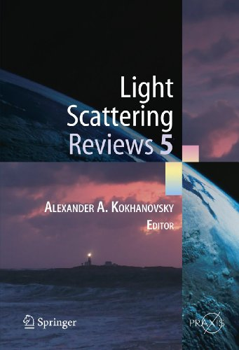 Light Scattering Reviews 5: Alexander A. Kokhanovsky