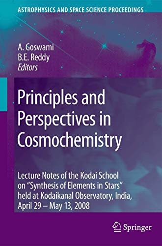 Principles and Perspectives in Cosmochemistry: Aruna Goswami