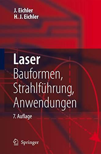 9783642104619: Laser: Bauformen, Strahlführung, Anwendungen