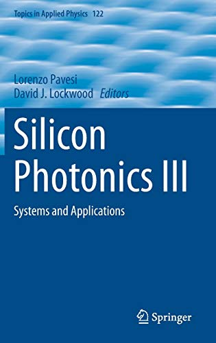 9783642105029: Silicon Photonics III: Systems and Applications (Topics in Applied Physics)