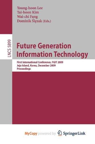 9783642105104: Future Generation Information Technology