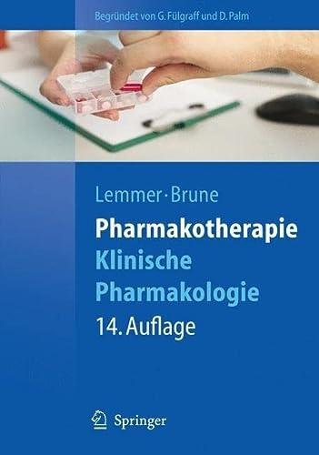 9783642105401: Pharmakotherapie: Klinische Pharmakologie (Springer-Lehrbuch) (German Edition)