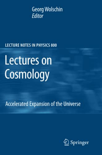 9783642105975: Lectures on Cosmology: Accelerated Expansion of the Universe (Lecture Notes in Physics)