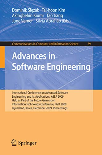 9783642106187: Advances in Software Engineering: International Conference on Advanced Software Engineering and Its Applications, ASEA 2009 Held as Part of the Future ... in Computer and Information Science)