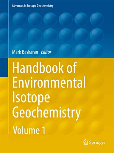 Handbook of Environmental Isotope Geochemistry. Volume 1 + 2: Mark Baskaran