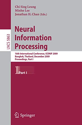 Neural Information Processing: 16th International Conference, Iconip 2009, Bangkok, Thailand, ...
