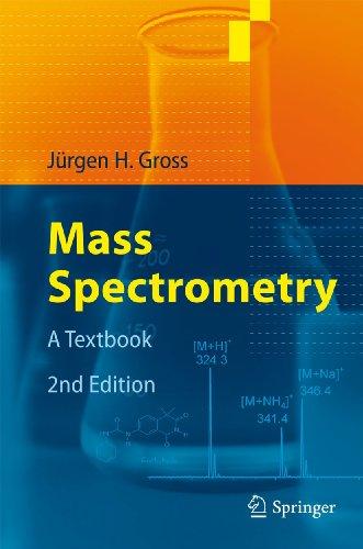 9783642107092: Mass Spectrometry: A Textbook