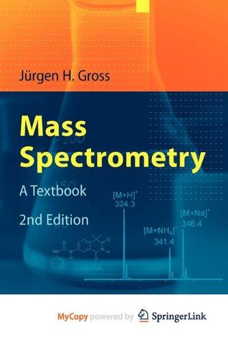 9783642107139: Mass Spectrometry