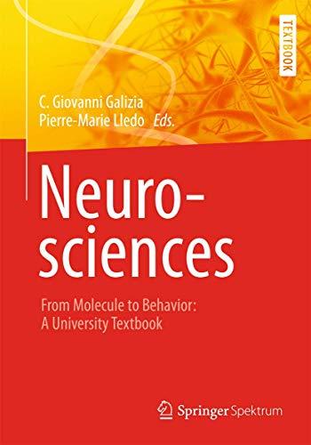 9783642107689: Neurosciences - From Molecule to Behavior: a university textbook